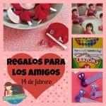 Manualidades para niños: regalos para amigos 14 de febrero